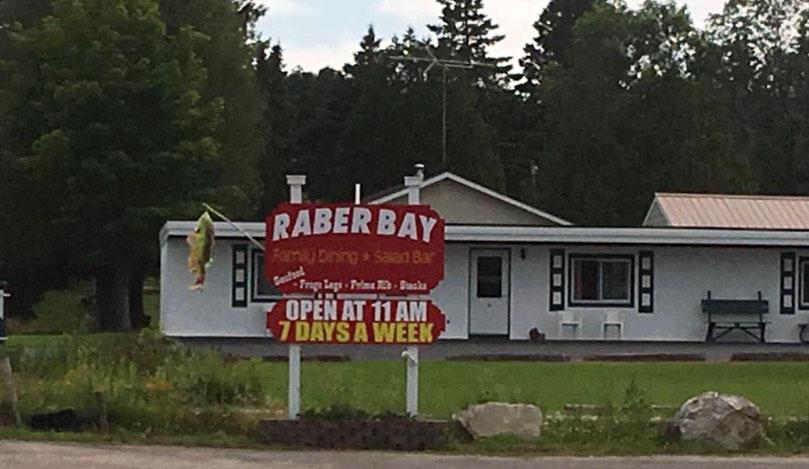 The Raber Bay Bar sign. Raber Bay bar has good food, cold beer and great salad bar!