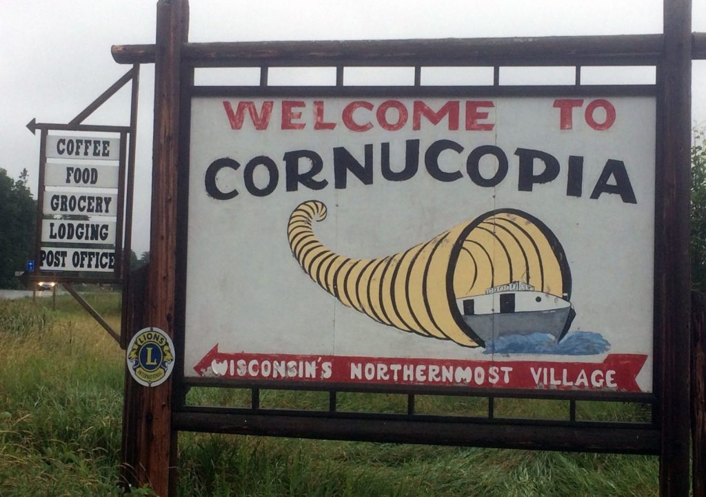 Welcome to Cornucopia, Wisconsin sign.