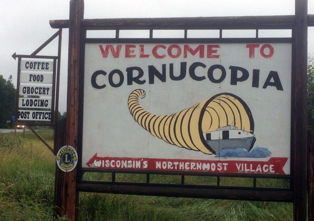 Welcome to Cornucopia, Wisconsin sign.